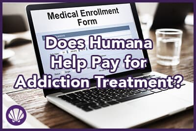 Does Humana Help Pay For Addiction Treatment Laguna Treatment