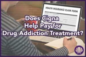 cigna coverage for drug addiction treatment