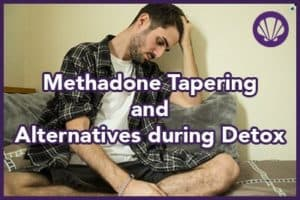 methadone tapering and alternatives during detox